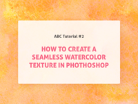 Tutorial: Seamless Watercolor Texture in Photoshop