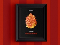 🔥 Fire Walk With Me Poster