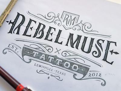 Rebel Muse Tattoo illustrator graphic design customlettering branding calligraphy typography handlettering letterin logopack logotype logo