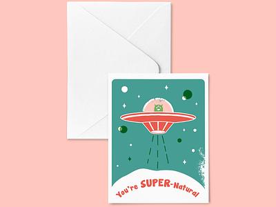 You're Supernatural Greeting Card space alien greetingcard birmingham vector illustration design