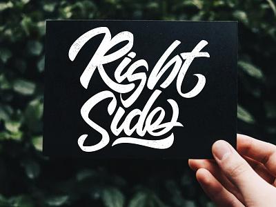 Right Side logo vector branding typeface quotes graffiti font brush calligraphy logotype handwritten handwriting type script design illustration hand lettering calligraphy typography lettering