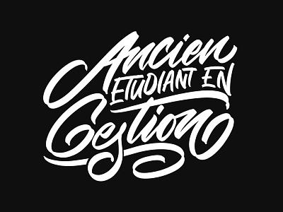 Ancien Etudiant en Gestion handwriting illustration graffiti vector logo brush calligraphy branding typeface design logotype hand lettering type script calligraphy typography lettering
