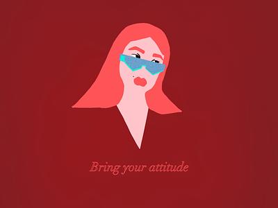 Bring your attitude