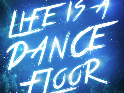 Life is a Dance Floor - Jamming Session photoshop aoiro studio artwork typography jamming