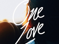 One Love. - Hand Lettering