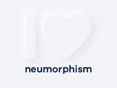 I love neumorphism