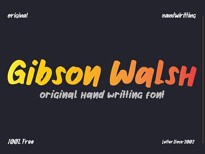 [100% FREE fONT] Gibson walsh hand writting font font awesome fonts collection playful font kids font lofo font hand writting font free font typeface font font bundle fonts typography font design