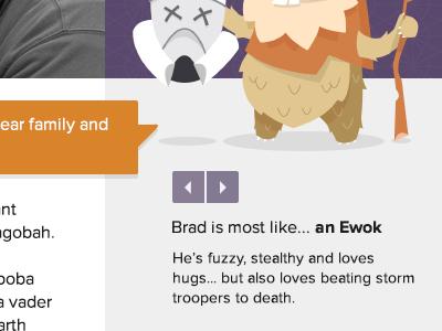 Brad is most like... an Ewok true story bro