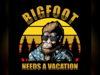 bigfoot needs a vacation