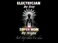 "Electician Mom ""I just stop when I'm done"""