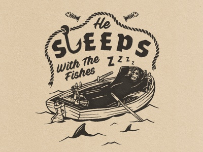 Sleeps With The Fishes deadly dead fish lock up ocean row boat vintage black and white type illustration sharks fishing boat death grim reaper grimreaper dead fishes lockup graphic  design design