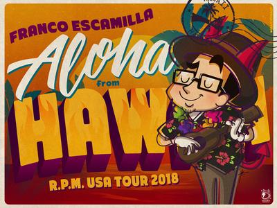 """Franco Escamilla """"Aloha from Hawaii"""""""
