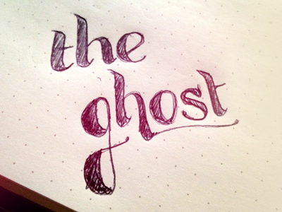 the ghost lettering hand lettering typography