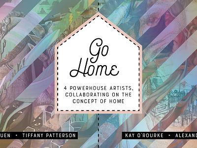 Go Home - art show poster show poster gradient mesh digital illustration poster design