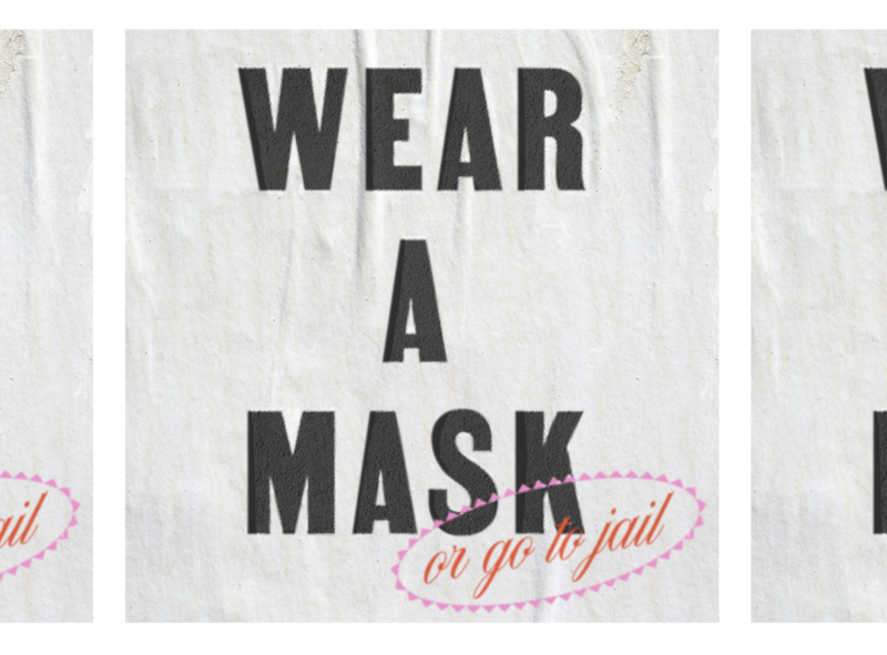 Wear A Mask (or go to jail) Poster fruit sticker graphicdesign classic type lettering covid19 texture style editorial typography