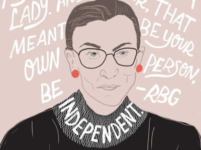 Ruth Bader Ginsburg political hand drawn editorial photoshop typography hand lettering illustrator style portrait empowerment design illustration feminism ruth bader ginsburg