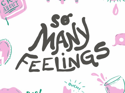 So Many Feelings Typography retro vaporwave hand lettering vector photoshop hand drawn typography design editorial style illustration