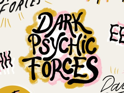 Dark Psychic Forces photoshop logo style hand lettering editorial typography illustration illustrator design