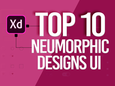 Top 10 Neumorphic Free UI Kits adobe xd templates adobe xd ui kit design template builder templates template design app design icon design dashboard template shadow ui illustration clean freebie freebies ui kits design skeuomorphic neumorphic top 10