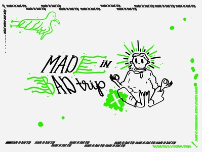 MADE IN BAD TRIP // творческий ступор