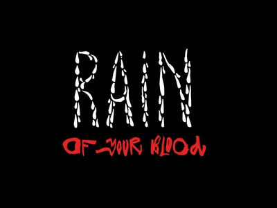 Rain Of Your Blood / free for sale