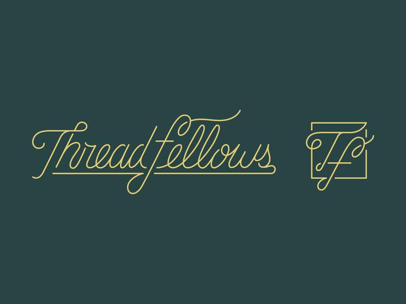 Threadfellows type identity branding identity design branding logotype lettering custom type script