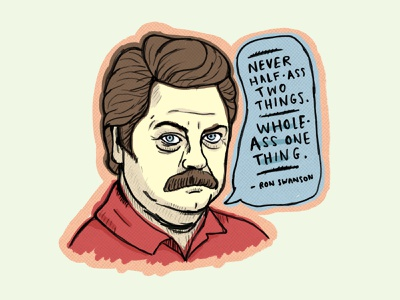 Ron Swanson ipadpro advice quote parks and rec ron swanson illustration