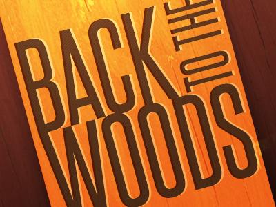 Backtothewoodsdrbl