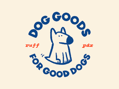 Dog Goods for Good Dogs
