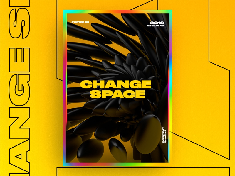 Change space poster logo black nice abstract redshift ui branding aftereffects holography graphic design gradient 3d typography poster everyday design challenge c4d ae 61dayposter