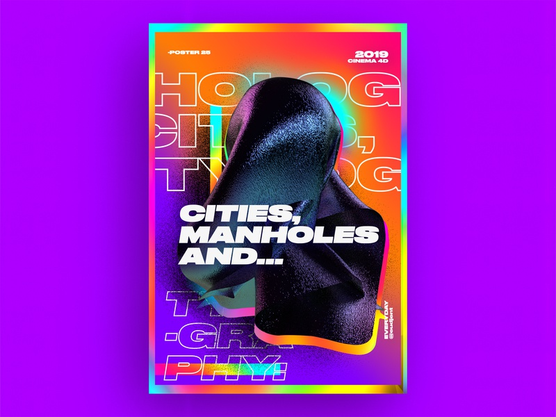 Cities, Manholes and Typography: Poster web illustration logo nice ui branding colorful aftereffects holography graphic design gradient ae 3d typography poster everyday design challenge c4d 61dayposter