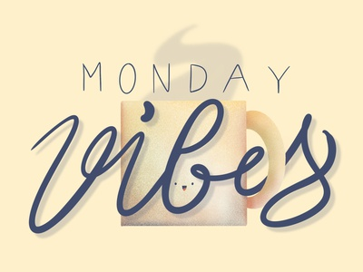 Monday Vibes procreate handlettering typogaphy lettering illustrator illustration