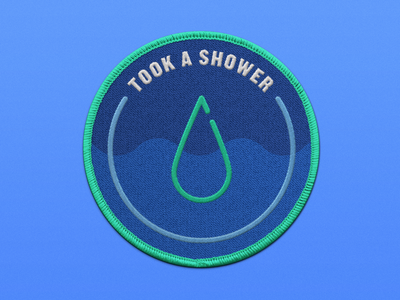 Working From Home Merit Badge - Took A Shower