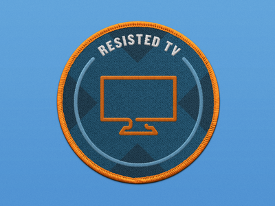 Working From Home Merit Badge - Resisted TV