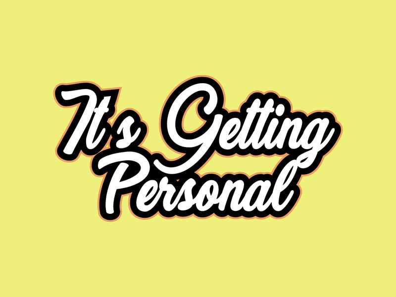 It's Getting Personal invite branding graphic dribbble shots vector flat illustration typography graphic design photoshop illustrator design art