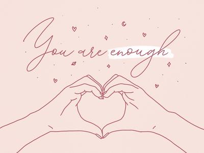 Yo are enough