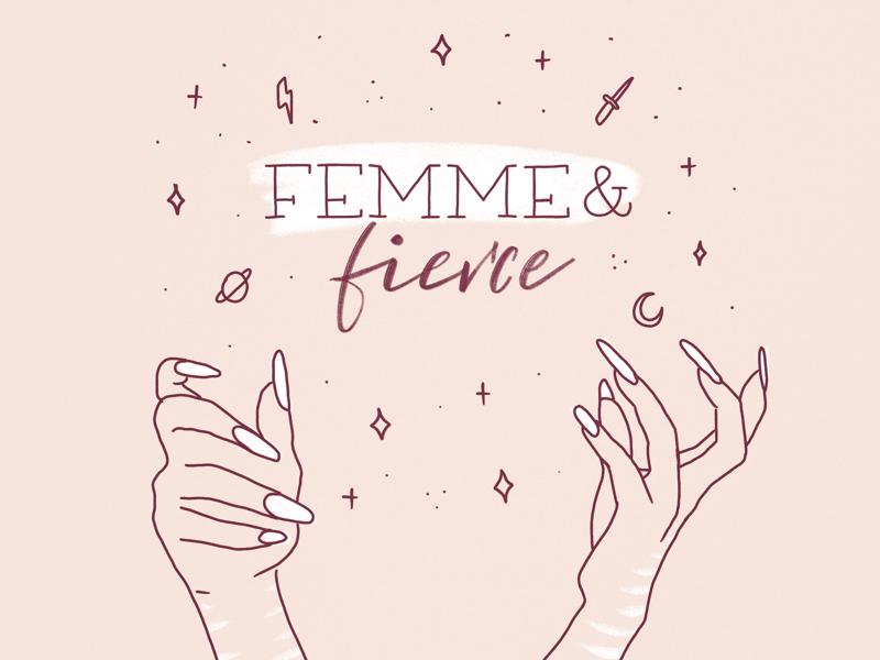 Femme & fierce powerful ilustración illustration lettering equality feminism feminismo feminista feminist femme mujeres empower women