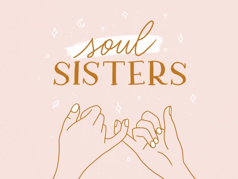 Soul sisters sisters ilustración illustration lettering equality feminism feminismo feminista feminist femme mujeres empower women