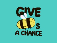 Give Bees a Chance 🐝