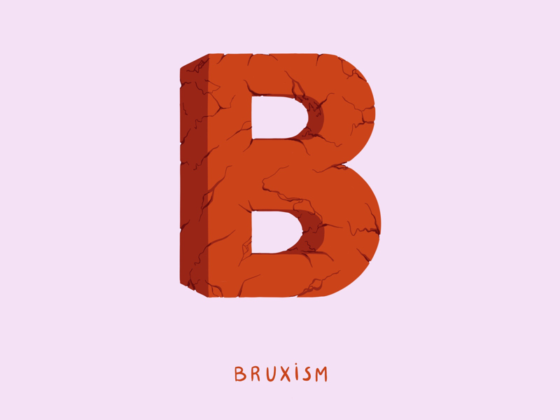 B for Bruxism typography i love type type mental health illustration hand lettering digital design anxiety bruxism 36 days of type 2d