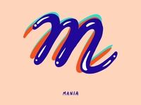 M for Mania