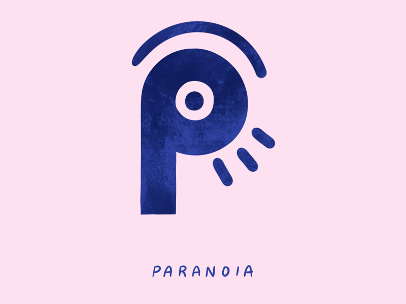 O For Paranoia paranoid paranoia typography type mental health illustration i love type hand lettering flat digital design anxiety 36 days of type 2d