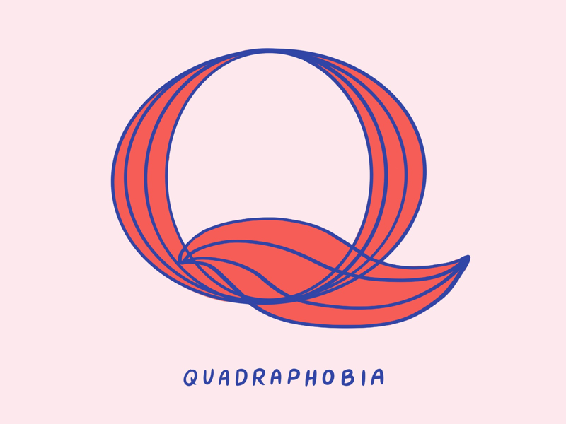 Q For Quadraphobia four phobias phobia quadraphobia typography type mental health illustration i love type hand lettering flat digital design anxiety 36 days of type 2d