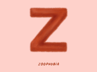 Z for Zoophobia