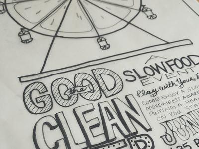 Good Clean Fair Poster 1 Process poster handlettering process slowfood draft