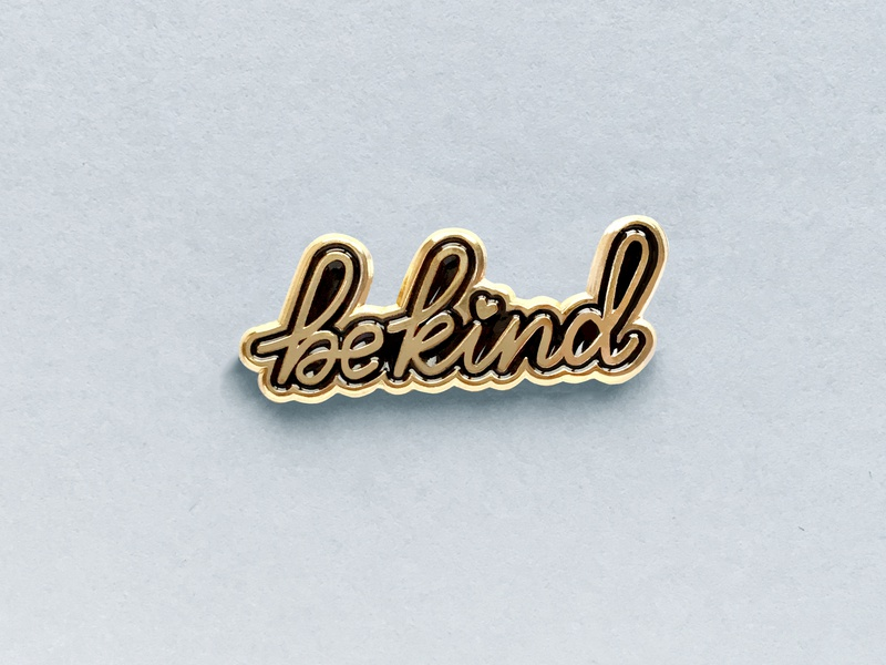 """Pin """"Be kind"""" vector lettering design"""