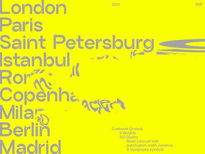 WIP: Craftwork Grotesk  🔜 sale snwarkpeak wip grotesque grotesk style crazy acid typography typeface font branding colorful design ui application website web craftwork