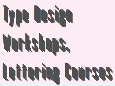 Type Design Workshops Lettering Courses typemade type design workshops lettering courses