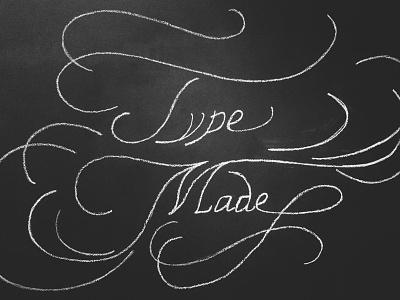 Typemade Chalk Lettering typemade