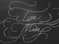 Typemade Chalk Lettering